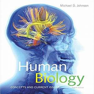 Human Biology Concepts And Current Issues 8th Edition By