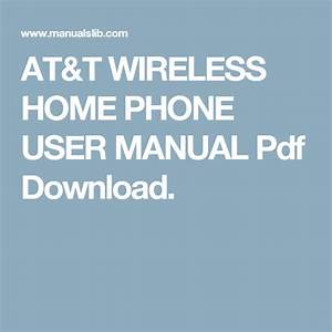 At U0026t Wireless Home Phone User Manual Pdf Download