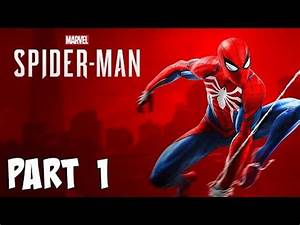 Marvel Spider-Man Ps4 Walkthrough Part 1 - (Spiderman Ps4 ...