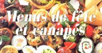 recettes canap駸 originaux la cuisine de wilson menus de fête et canapés
