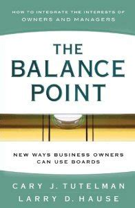 balance point  ways business owners   boards  cary  tutelman
