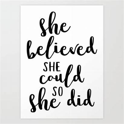 She Believed Could Did Society6 Prints