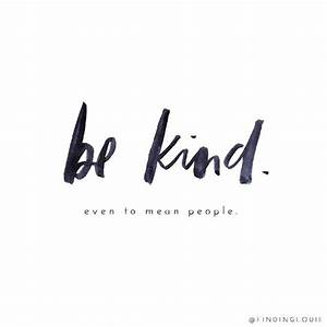 Be kind Even to mean people The Red Fairy Project