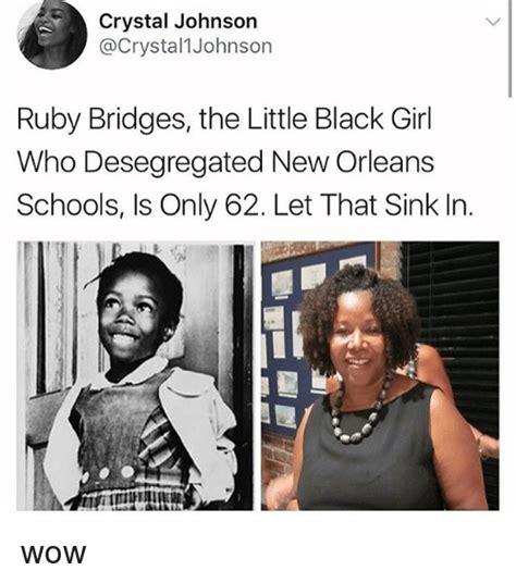 Little Black Girl Meme - crystal johnson ruby bridges the little black girl who desegregated new orleans schools is only