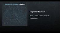 Magnolia Mountain | Magnolia, Ryan adams, Universal music ...