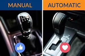 Why Choose An Automatic Over A Manual