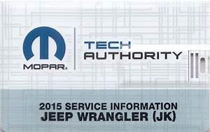 2015 Jeep Wrangler Repair Shop Manual Usb