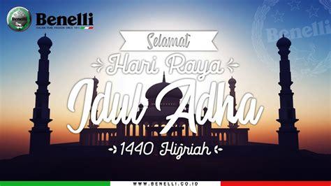 selamat hari raya idul adha   benelli motor indonesia