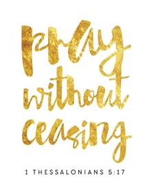 pray without ceasing 1 thessalonians 5 17 seeds of faith