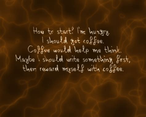 Coffee Quotes And Sayings. Quotesgram Mr. Coffee Jwx27 Pot Instructions Cafe Barista Espresso Maker Turkish Doesn't Foam Cardamom How Much Caffeine Mr Rio Bonito Lady Inc