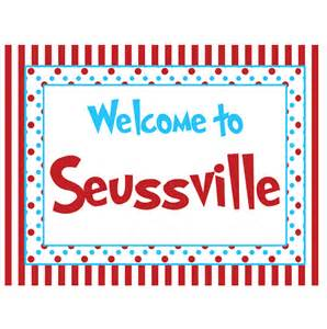 Dr. Seuss WelcomeSign