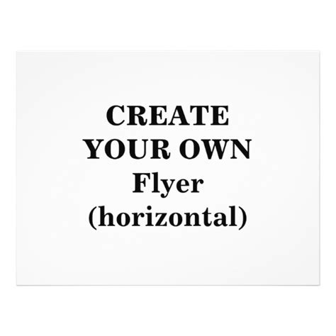 Create Your Own by Create Your Own Flyer Horizontal Zazzle