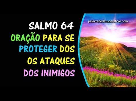 salmo  oracao de protecao  livramento contra os