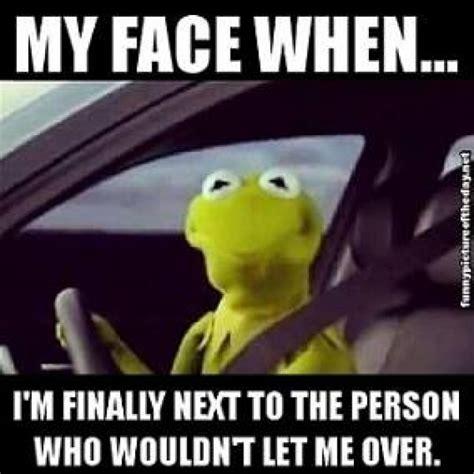 Kermit The Frog Meme Driving - 5 road rage memes to make you laugh