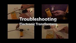 Low Voltage Electronic Transformer Troubleshooting Guide