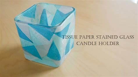 tissue paper stained glass candle holder