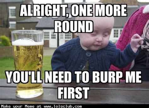 Meme Drunk Baby - lol s club 187 laugh out loud s club 187 drunk baby meme