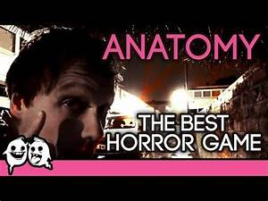 Anatomy: The Best Horror Game Ever - Cool Ghosts : horror