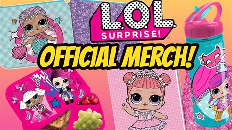 Official Lol Surprise Merchandise!!! Brand New Products To