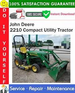 John Deere 2210 Compact Utility Tractor Service Repair