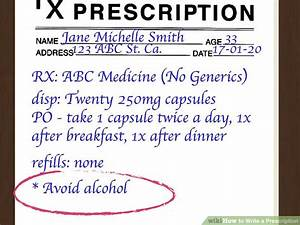How to write a prescription 15 steps with pictures for How to write a prescription