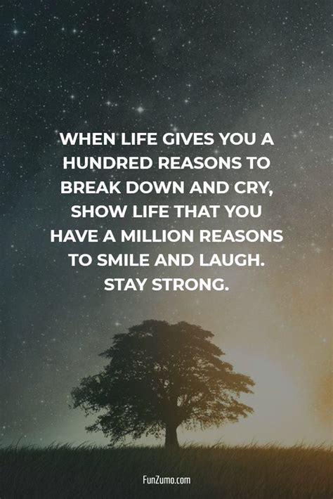 When life gives you a hundred reasons to break down and ...