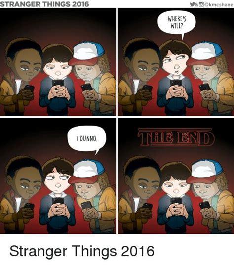 Stranger Things Memes - 368 best images about stranger things on pinterest winona ryder nancy dell olio and jokes