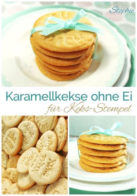 stempel keks rezept karamell kekse ohne ei f 252 r keks stempel salted caramel cookies rezept hochzeit geschenke