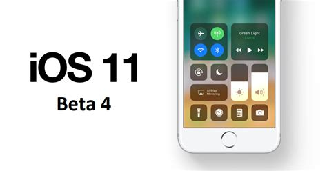 apple releases ios 11 developer beta 4 for iphone ipod touch how to install