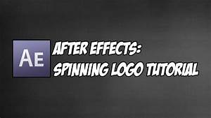 Adobe After Effects CS6 - 3D Spinning logo tutorial - YouTube