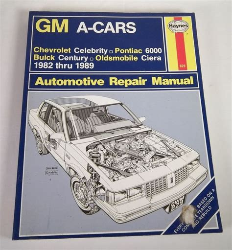 car maintenance manuals 1989 pontiac gemini auto manual haynes gm a cars auto repair manual no 829 1982 1989 pontiac 6000 buick century vintagephilly