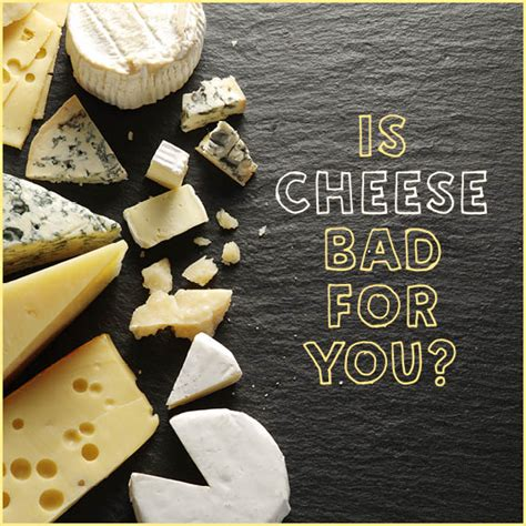 cheese bad healthy