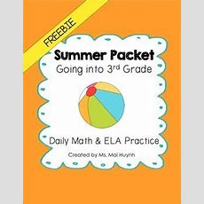Freebie Summer Packet  Going Into 3rd Grade By Mai Huynh Tpt