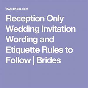 1000 ideas about wedding invitation wording etiquette on With wedding invitation wording etiquette reception to follow