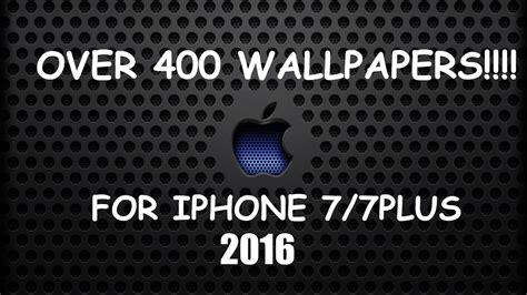Iphone 7/7plus Best Wallpapers 2016 !!!