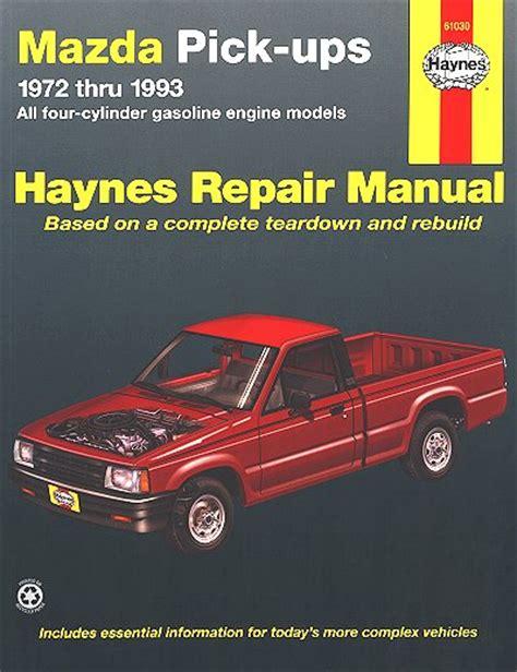 car repair manuals online free 1993 mazda b series plus transmission control mazda b1600 b1800 b2000 b2200 b2600 repair manual 1972 1993