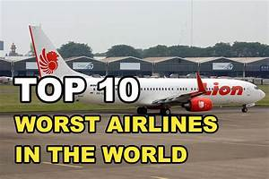 Top 10 Worst Airlines In The World - YouTube