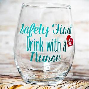 Safety First Dr... Nurse Drinking Quotes