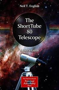 Download Pdf  The Shorttube 80 Telescope A Users Guide