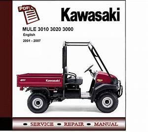 2001 - 2007 Kawasaki Mule 3010 3020 3000 Workshop Manual