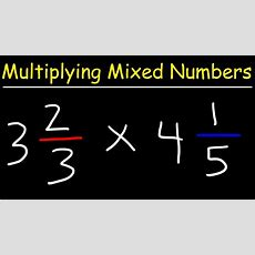 Multiplying Mixed Numbers And Fractions Video Youtube