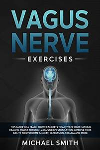 Download Vagus Nerve Exercises  This Guide Will Teach You