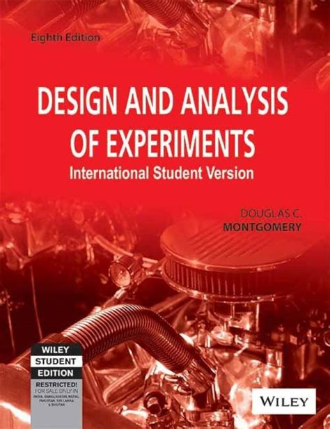 design and analysis of experiments 8th edition design and analysis of experiments international student