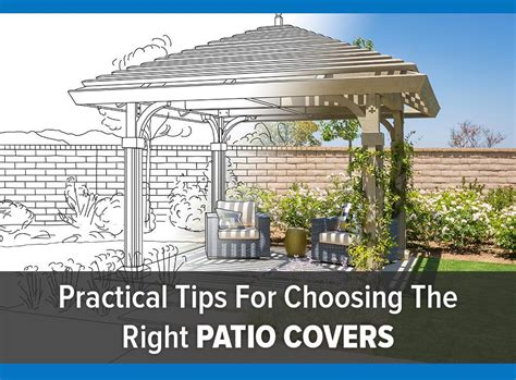 practical tips for choosing the right patio covers