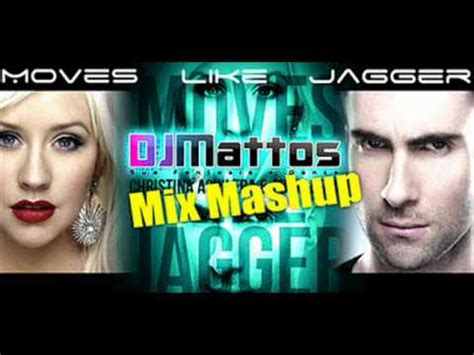 maroon 5 youtube mix maroon 5 ft christina aguilera moves like jagger dj mattos