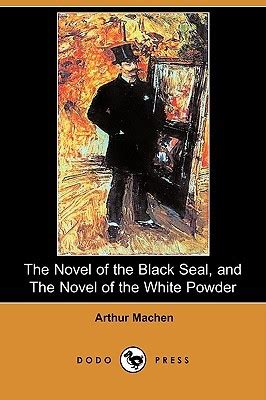 the novel of the black seal and the novel of the white