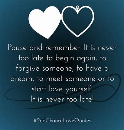 Chance Second Quotes Chances Relationship 2nd Him