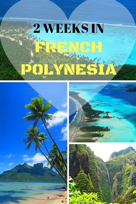 2 Weeks In French Polynesia Travel To Tahiti And French