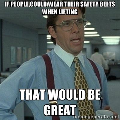 Safety Meme - safety innovation improving safety in the workplace