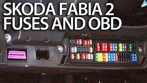 Where Are Fuses And Obd Port In  Skoda  Fabia 2  Engine